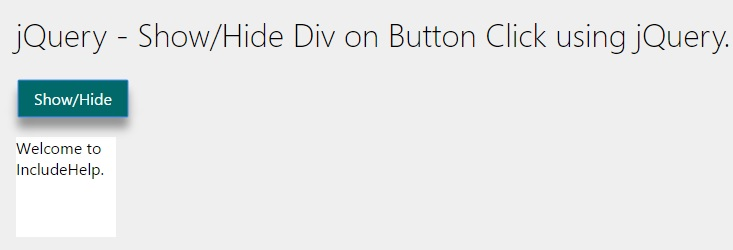 jQuery - Show/Hide Div on Button Click using jQuery